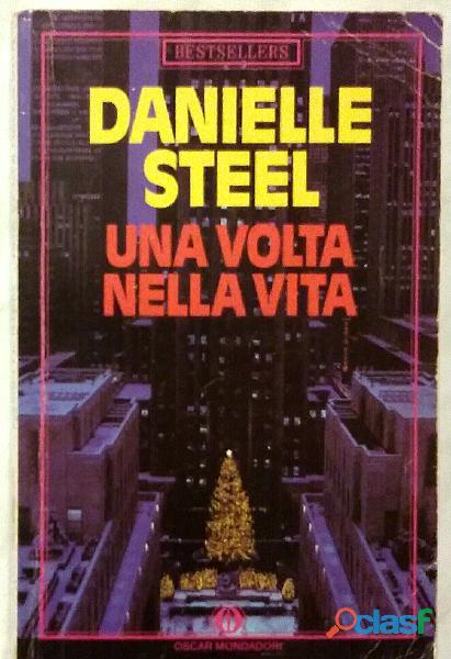 Una volta nella vita di Danielle Steel; 1 °Ed.Mondadori, giugno 1989 perfetto
