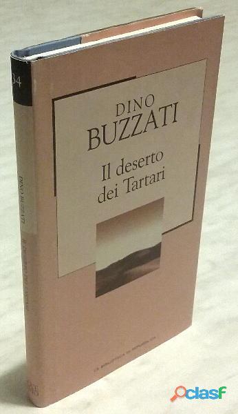 Il deserto dei Tartari di Dino Buzzati Ed.La biblioteca di Repubblica, 2002 nuovo