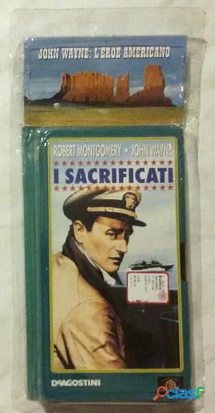 VHS Videocassetta John Wayne e Robert Montgomery: I Sacrificati nuovo con cellophane