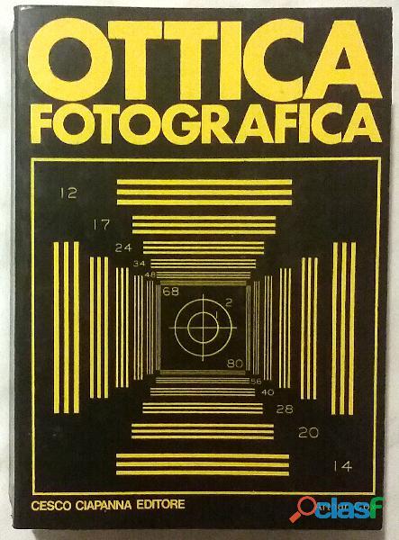 Ottica fotografica di Arthur Cox; Cesco Ciapanna Editore, 1980 perfetto