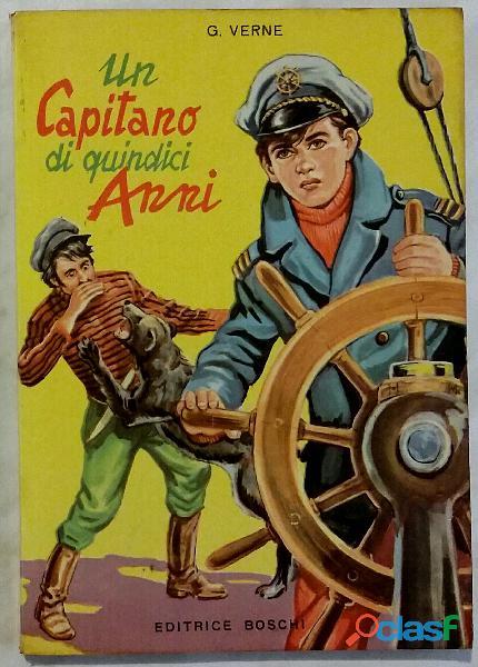 Un capitano di quindici anni di Giulio Verne; Editrice Boschi, ottobre 1967 ottimo