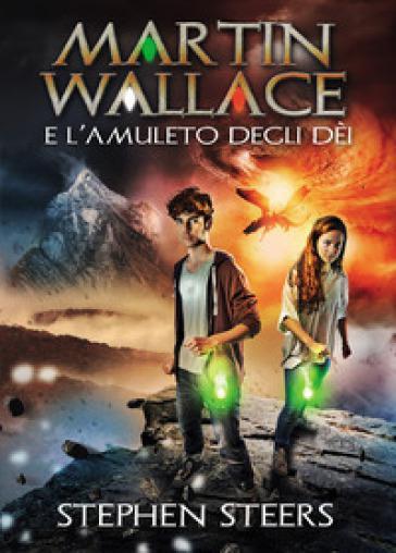 Martin Wallace e l'amuleto degli dèi - Stephen Steers