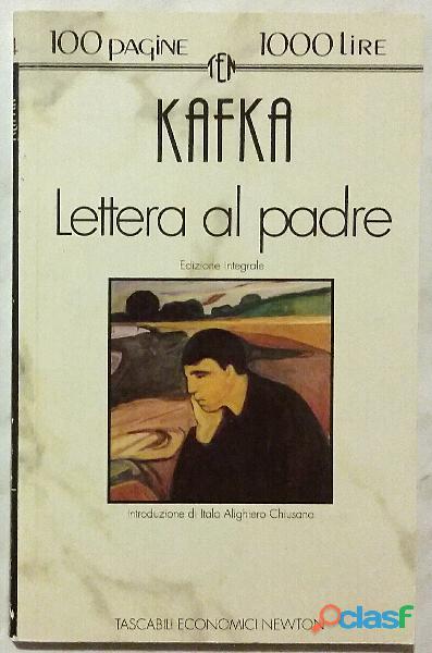 Lettera al padre. Ed.Integrale di Franz Kafka 1°Ed.Newton Compton, 1993 nuovo