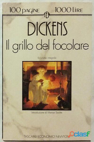 Il Grillo del focolare. Ed.integrale di Charles Dickens 1°Ed.Newton Compton, 1993 nuovo