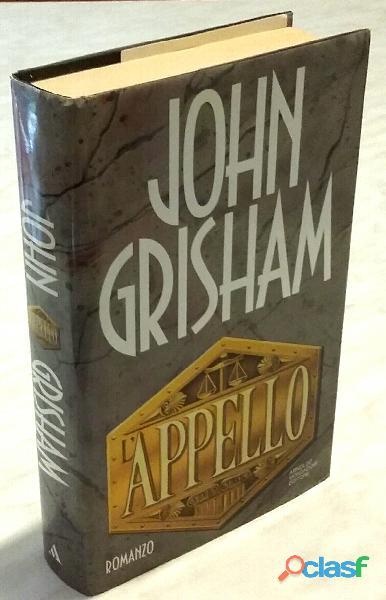 L'appello di John Grisham 1°Ed.Arnoldo Mondadori, maggio 1994 come nuovo